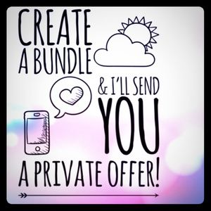 Other - Create a bundle and ill send you an offer!!
